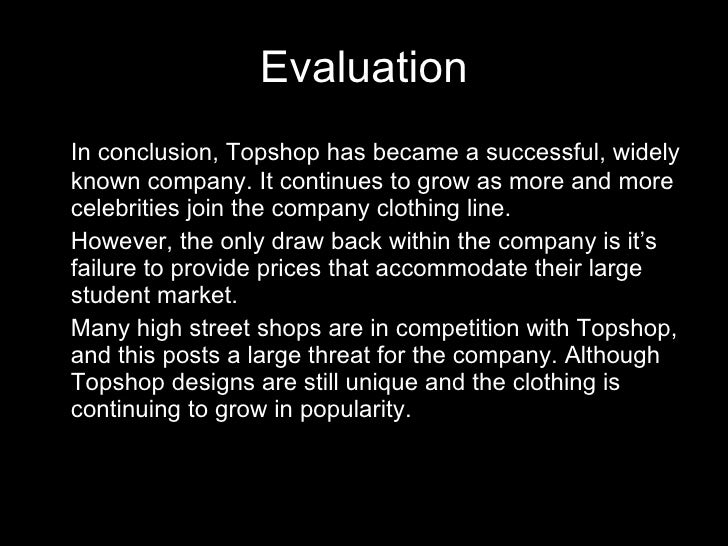 conclusion topshop The court of appeal dismissed topshop's appeal, finding that its sale  in  general does not necessary lead to the conclusion that the use of a.