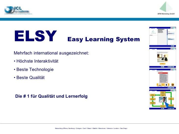 ELSY   Easy Learning System Mehrfach international ausgezeichnet: •  Höchste Interaktivität •  Beste Technologie •  Beste ...
