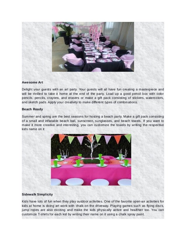 Top six easy, economical, and unforgettable birthday party ideas