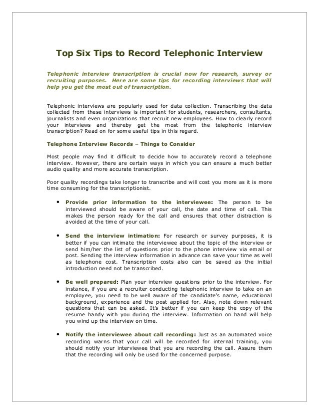 Top Six Tips to Record Telephonic Interview Telephonic interview transcription is crucial now for research, survey or recr...