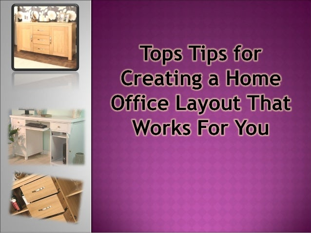 When you're working from home, a key factor in maximising productivity is the layout and design of your home office.