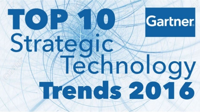 #Top10TechTrends © 2015 Gartner, Inc. and/or its affiliates. All rights reserved. Gartner and ITxpo are registered tradema...