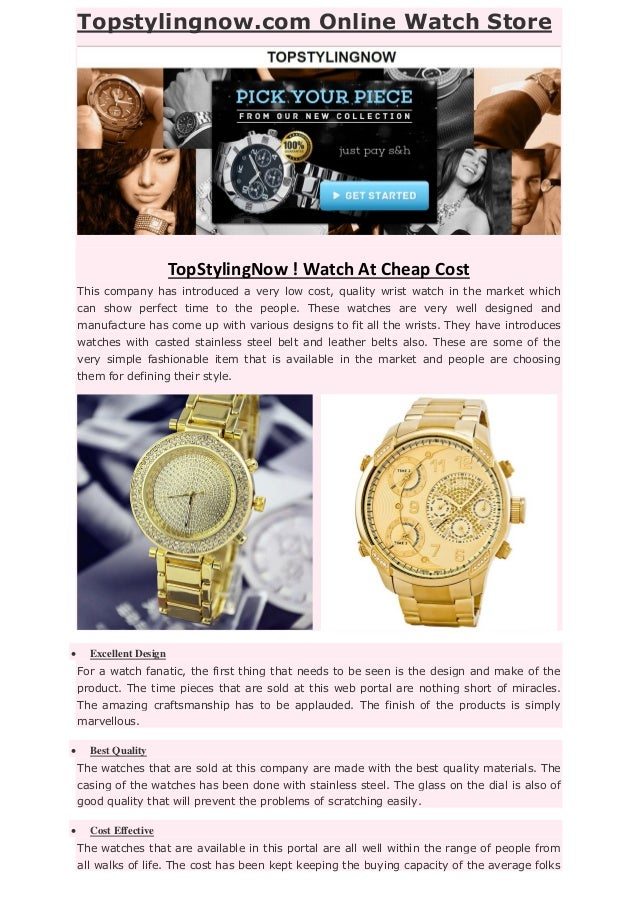 Topstylingnow.com Online Watch Store TopStylingNow ! Watch At Cheap Cost This company has introduced a very low cost, qual...