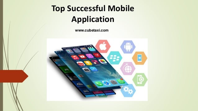 Top Successful Mobile Application www.cubetaxi.com