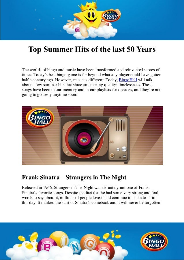 Top Summer Hits of the last 50 Years The worlds of bingo and music have been transformed and reinvented scores of times. T...