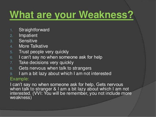 ... You Not Include More Weakness); 5. Why Should I Hire ...