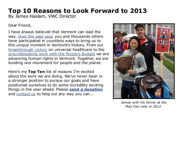 Top 10 Reasons to Look Forward to 2013By James Haslam, VWC DirectorDear Friend,I have always believed that Vermont can lea...