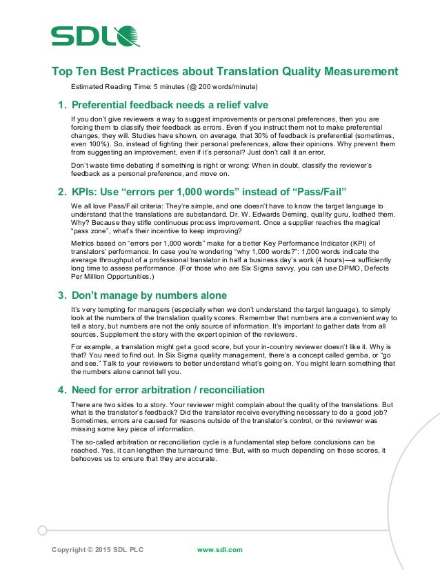 Copyright © 2015 SDL PLC www.sdl.com Top Ten Best Practices about Translation Quality Measurement Estimated Reading Time: ...