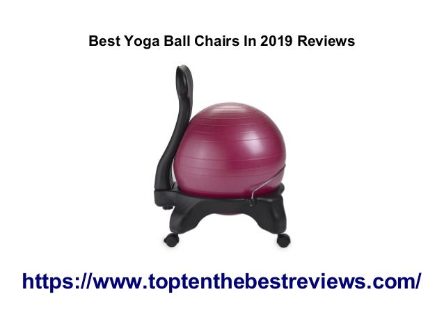 Wondrous Top Ten Best Yoga Ball Chairs 2019 Reviews Gmtry Best Dining Table And Chair Ideas Images Gmtryco
