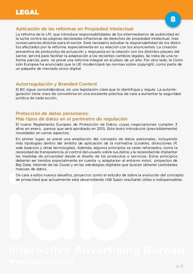 www.iabspain.net 8 p. 8 LEGAL Aplicación de las reformas en Propiedad Intelectual La reforma de la LPI, que introduce resp...