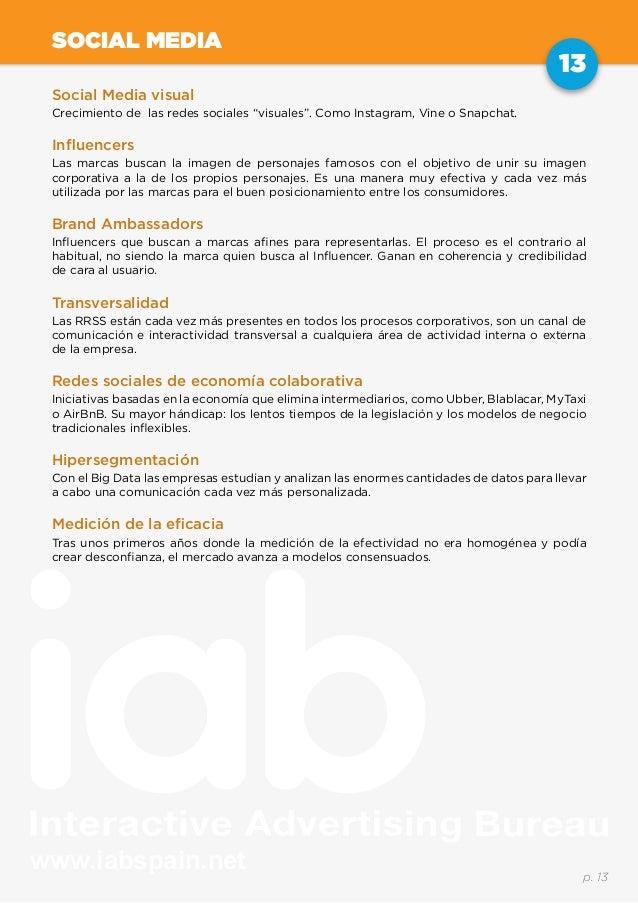 """www.iabspain.net 13 p. 13 SOCIAL MEDIA Social Media visual Crecimiento de las redes sociales """"visuales"""". Como Instagram, V..."""