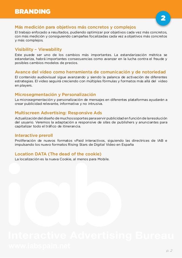 www.iabspain.net 2 p. 2 BRANDING Más medición para objetivos más concretos y complejos El trabajo enfocado a resultados, p...