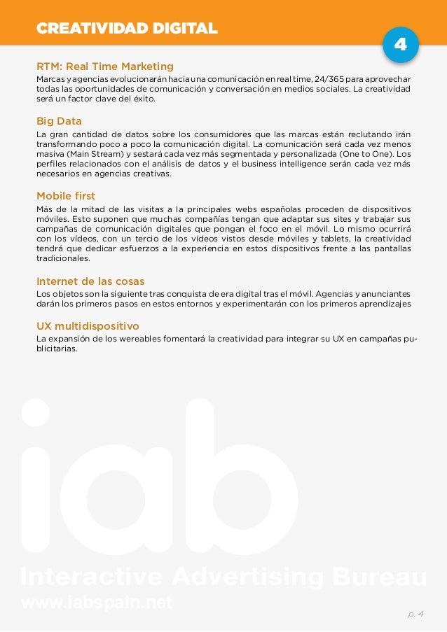 www.iabspain.net 4 p. 4 CREATIVIDAD DIGITAL RTM: Real Time Marketing Marcas y agencias evolucionarán hacia una comunicació...