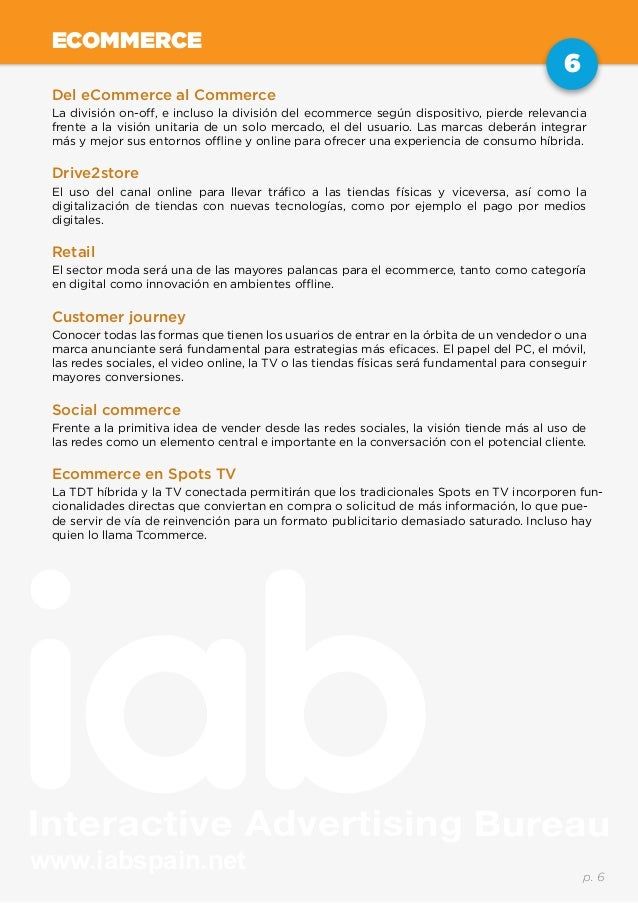 www.iabspain.net 6 p. 6 ECOMMERCE Del eCommerce al Commerce La división on-off, e incluso la división del ecommerce según ...