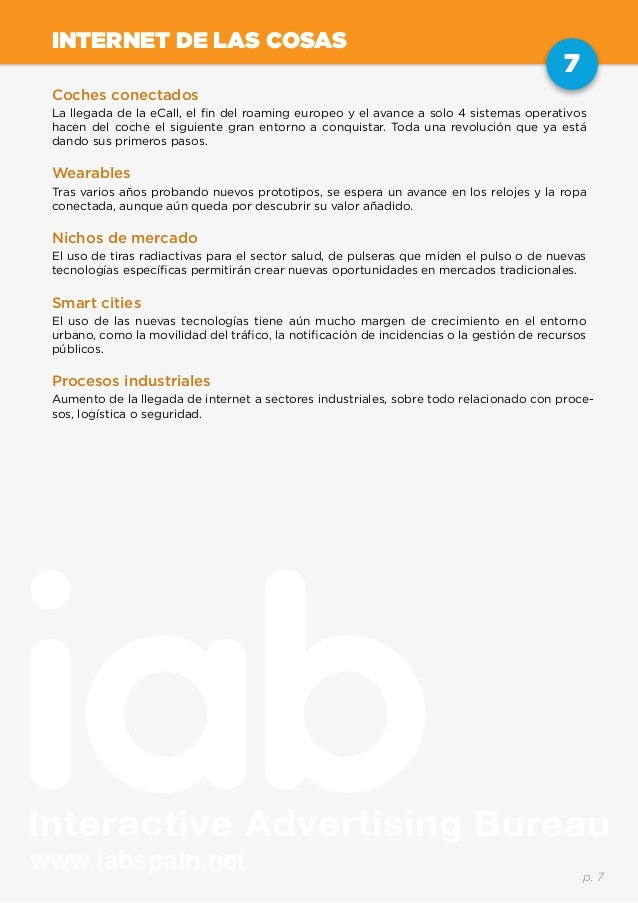 www.iabspain.net 7 p. 7 INTERNET DE LAS COSAS Coches conectados La llegada de la eCall, el fin del roaming europeo y el av...