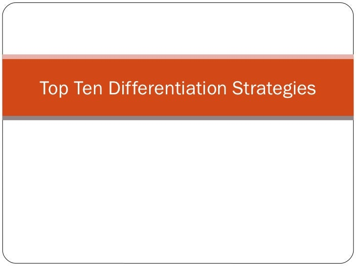 Top Ten Differentiation Strategies