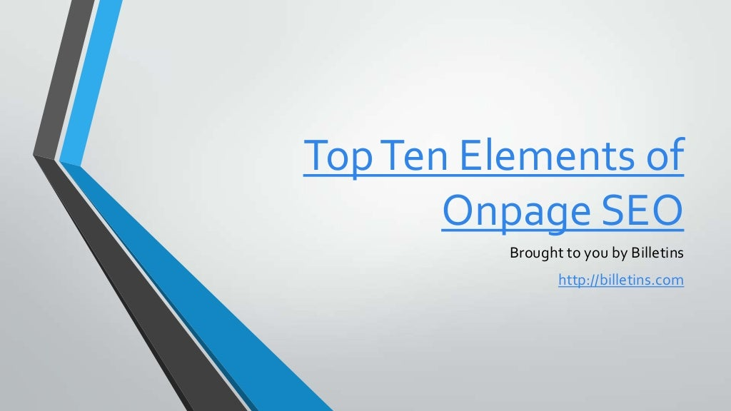 Top Ten Element of Onpage SEO