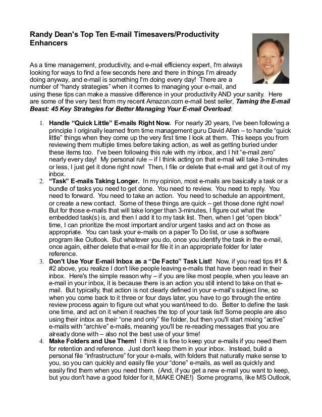 Randy Deans Top Ten E-mail Timesavers/ProductivityEnhancersAs a time management, productivity, and e-mail efficiency exper...