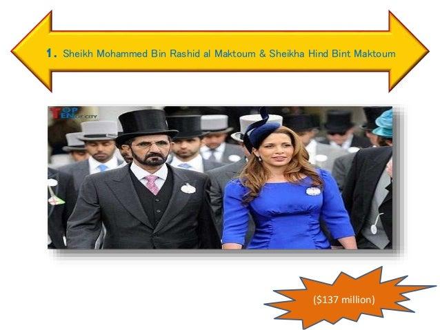1. Sheikh Mohammed Bin Rashid al Maktoum & Sheikha Hind Bint Maktoum ($137 million)