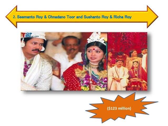 2. Seemanto Roy & Chnadano Toor and Sushanto Roy & Richa Roy ($123 million)