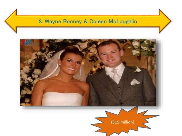 8. Wayne Rooney & Coleen McLoughlin ($15 million)