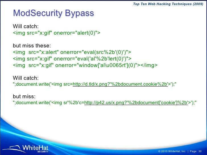 Top Ten Web Hacking Techniques (2009)  Solutions 1) Output filtering for ALL XSS, even on hard-to-exploit functionality  2...