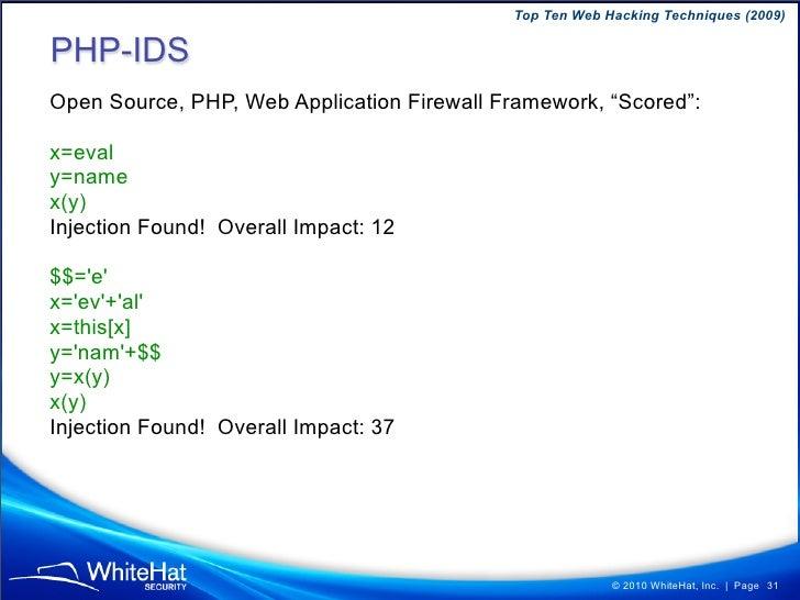Top Ten Web Hacking Techniques (2009)     Microsoft IIS 0-Day Vulnerability Parsing Files (semi‐colon bug) IIS can execute...