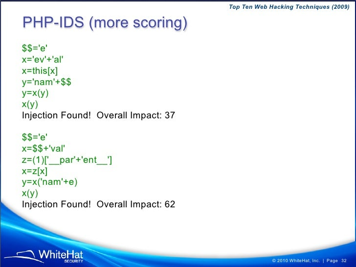 Top Ten Web Hacking Techniques (2009)  Prerequisites Vulnerable Microsoft IIS Website must save user-supplied uploads to a...