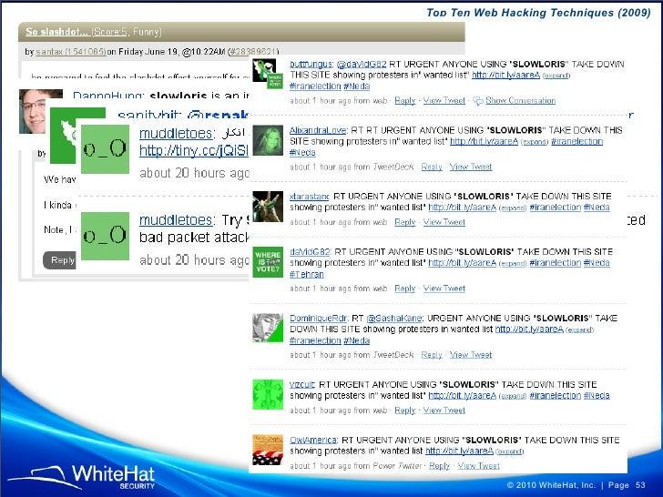 Top Ten Web Hacking Techniques (2009)                  © 2010 WhiteHat, Inc.   Page 53