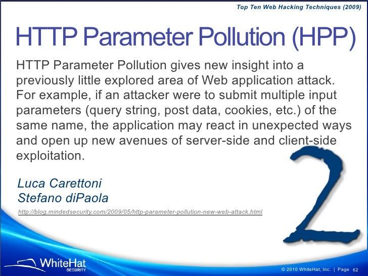 Top Ten Web Hacking Techniques (2009)                  © 2010 WhiteHat, Inc.   Page 62