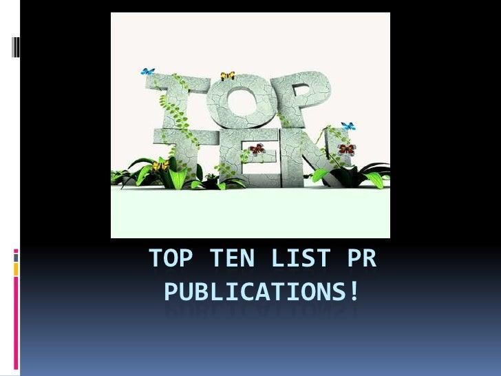 Top Ten LIST PR Publications!<br />