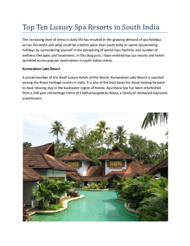 Top ten luxury spa resorts in south india for Best spa vacations in us