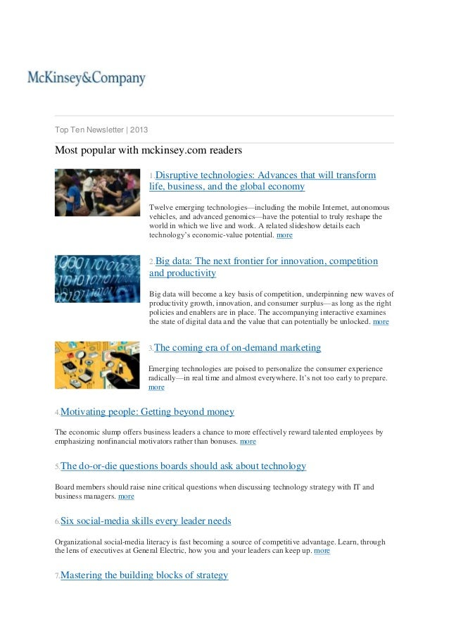 Top Ten Newsletter | 2013  Most popular with mckinsey.com readers 1.Disruptive  technologies: Advances that will transform...
