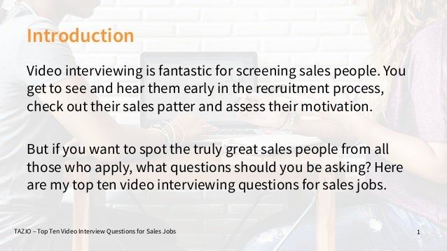 Superb Top Ten Video Interview Questions For Sales Jobs; 2.