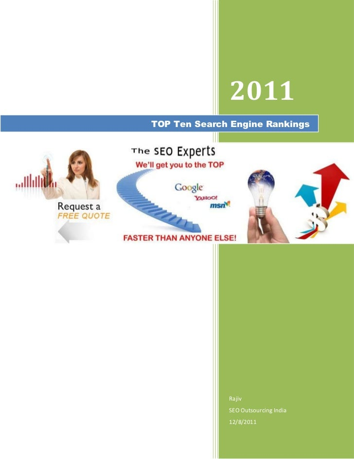 2011TOP Ten Search Engine Rankings              Rajiv              SEO Outsourcing India              12/8/2011