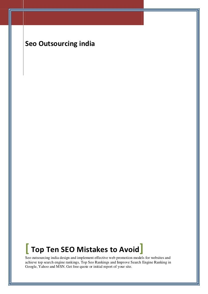 Seo Outsourcing india[ Top Ten SEO Mistakes to Avoid]Seo outsourcing india design and implement effective web promotion mo...
