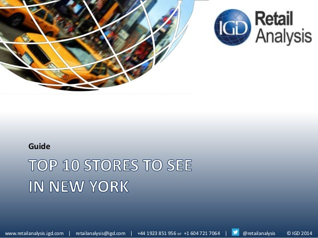 Top ten stores to see in nyc igd guide for Best show to see in new york