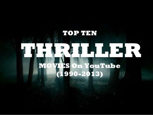 Top ten thriller movies on youtube (1990 2013 - 웹