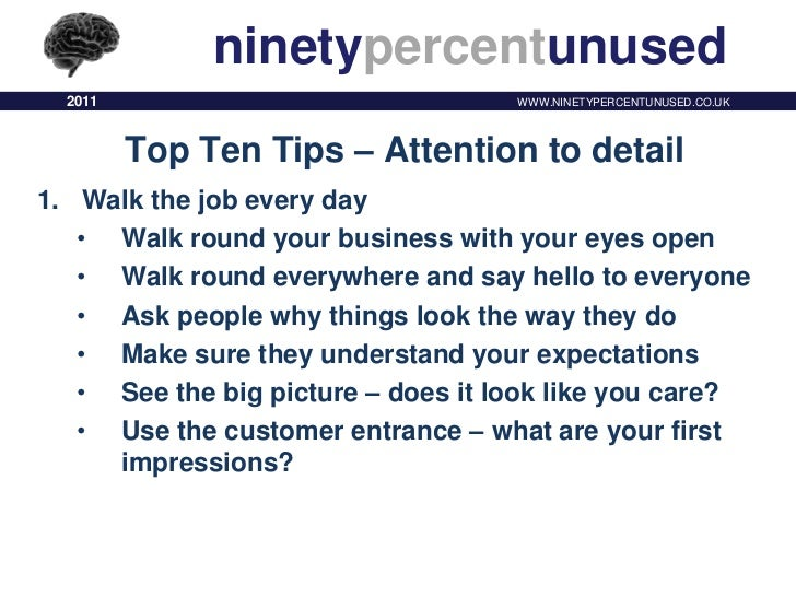 Top Ten Tips Attention To Detail