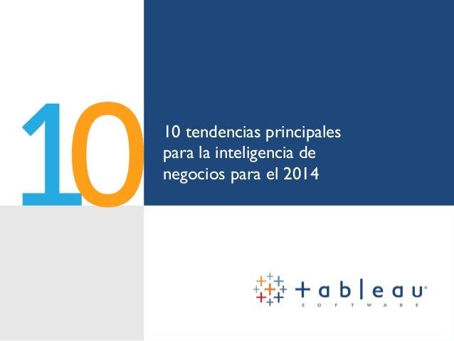 10 tendencias principales para la inteligencia de negocios para el 2014