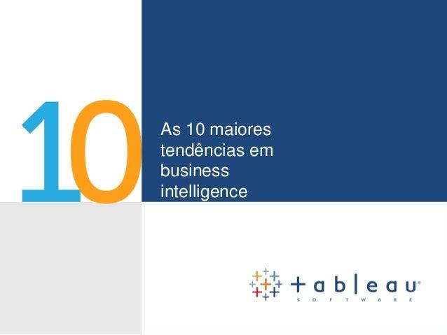 As 10 maiores tendências em business intelligence para 2014