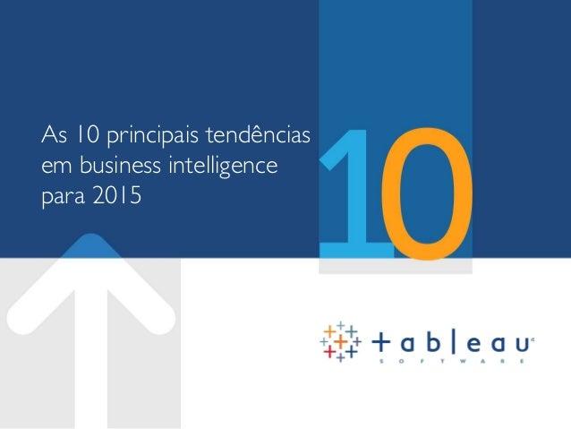 As 10 principais tendências em business intelligence para 2015
