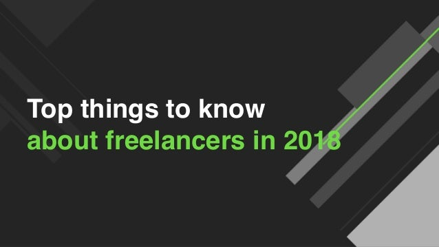 © 2017 Upwork Inc. Proprietary and confidential. Do not distribute. Top things to know