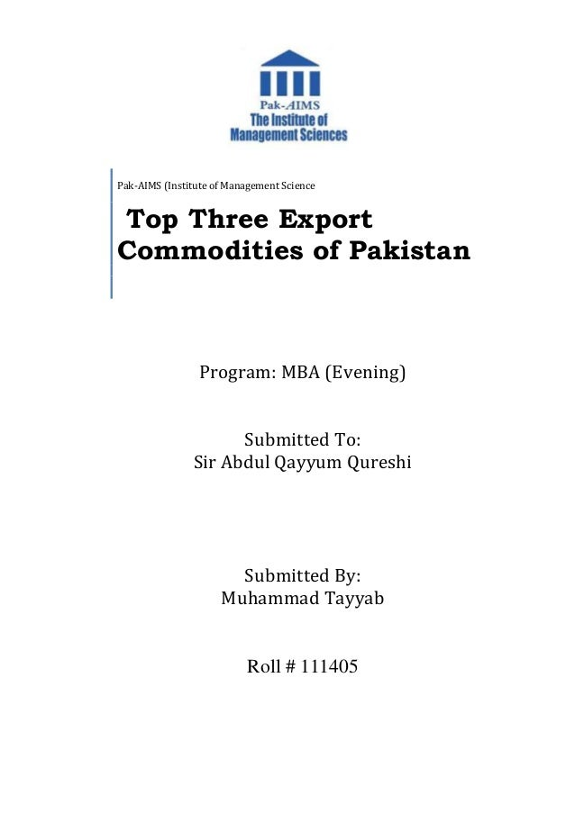 Program: MBA (Evening) Submitted To: Sir Abdul Qayyum Qureshi Submitted By: Muhammad Tayyab Roll # 111405 Pak-AIMS (Instit...