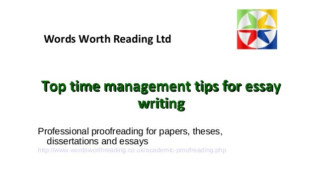 time management skills writing essay Time management essays time management creates a false impression time can not be managed it can only be controlled by each individual person and the way time is.