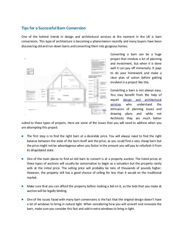 Tips for a Successful Barn Conversion One of the hottest trends in design and architectural services at the moment in the ...