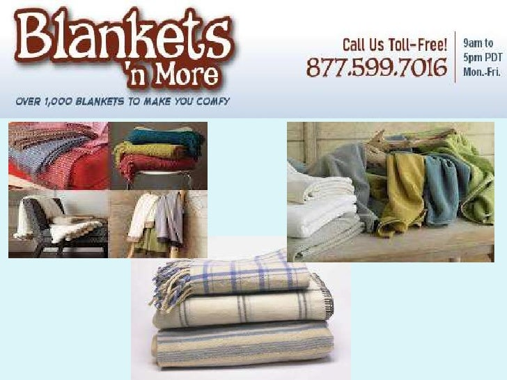 It's very easy tolook and findblankets. Wheneveryou need one, Youjust stroll yourselfinto malls and pickone. But are you10...