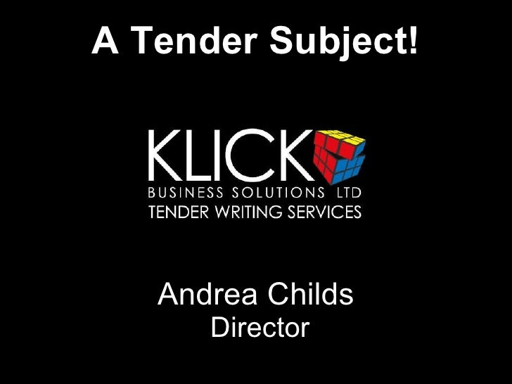 A Tender Subject! Andrea Childs  Director