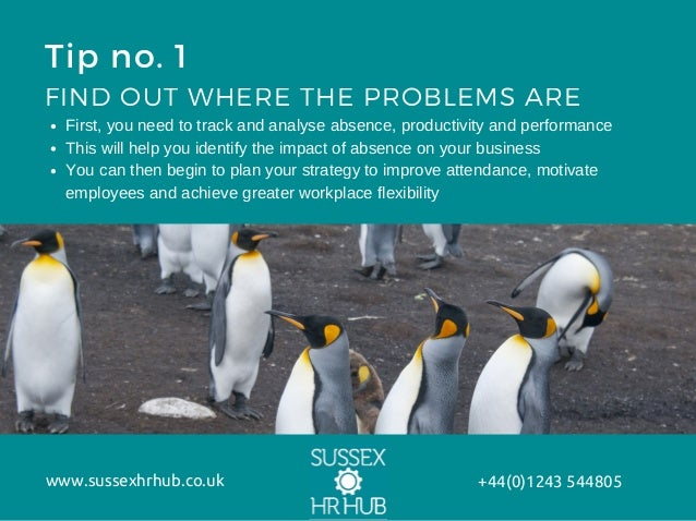 Top tips for improving attendance and managing absence
