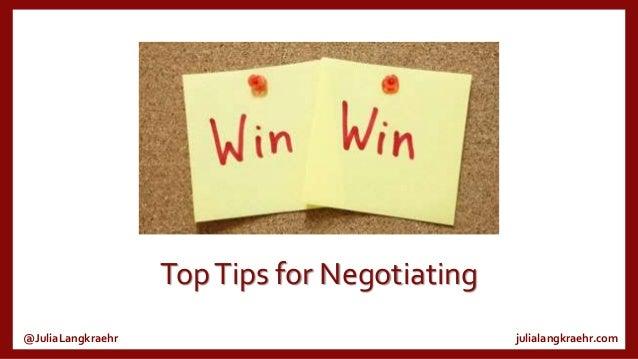 Top Tips for Negotiating @JuliaLangkraehr  julialangkraehr.com